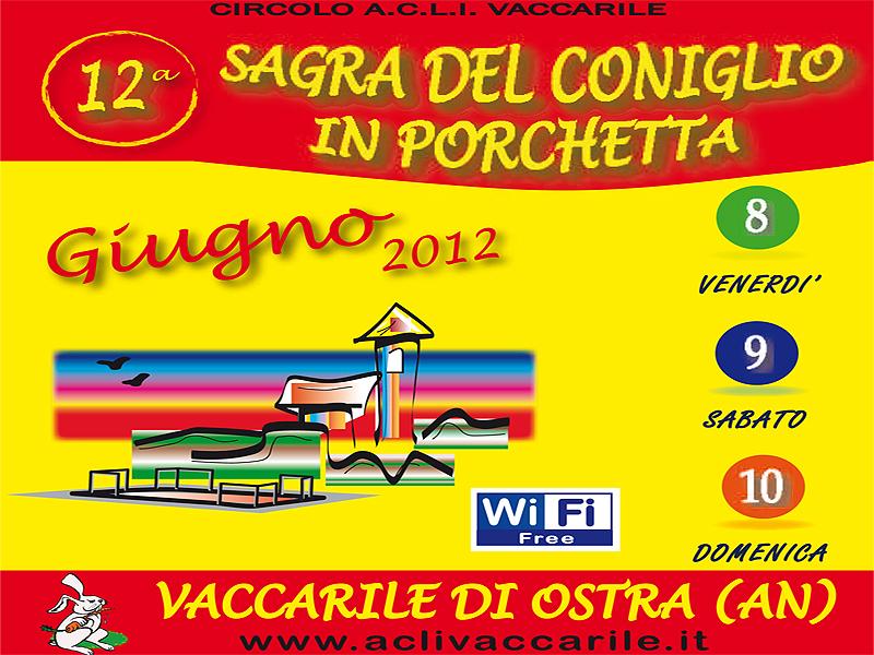 Sagra del Coniglio in Porchetta 2012 Vaccarile di Ostra
