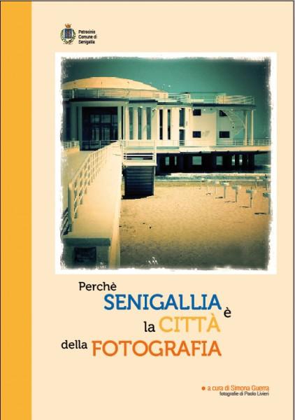 """Copertina del libro """"Perché Senigallia è la città della fotografia?"""" di Simona Guerra"""