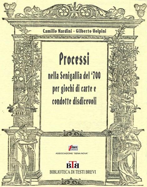 """Copertina del libro """"Processi nella Senigallia del '700 per giochi di carte e condotte disdicevoli"""""""
