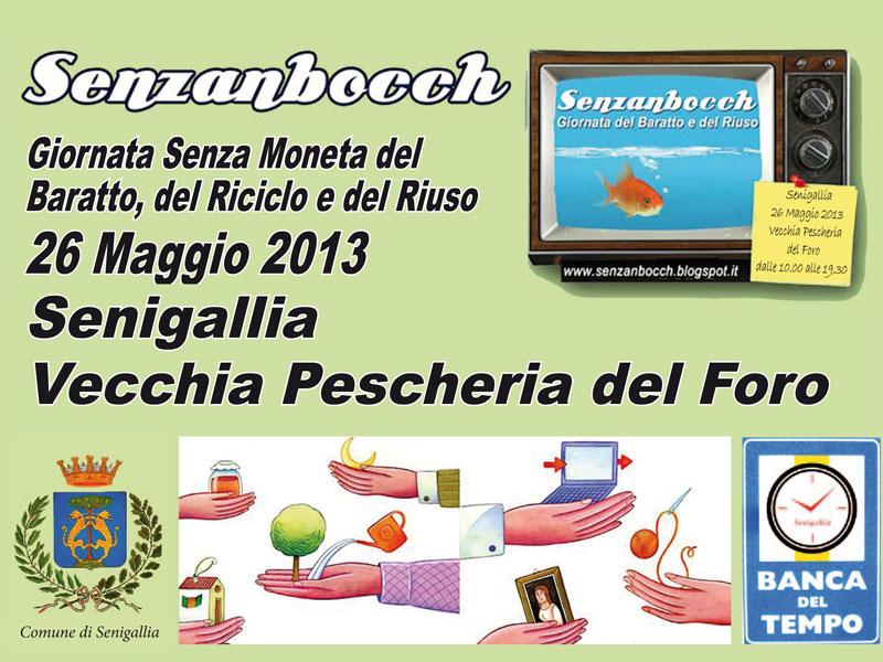 Seconda edizione di Senzanbocch - Senigallia, 26 maggio 2013