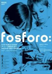 """La locandina di """"fosforo"""" 2013"""