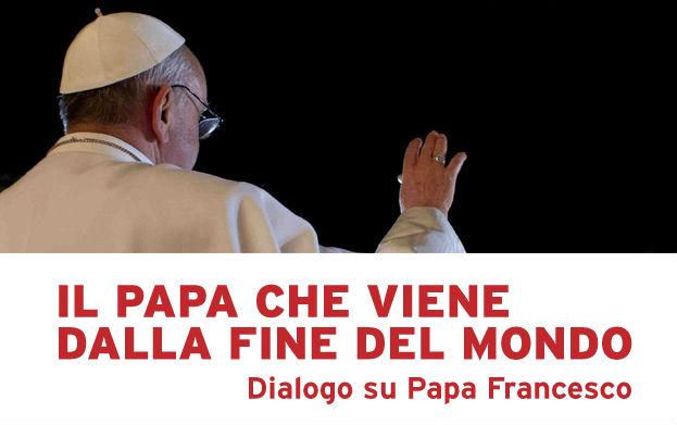 """""""Il Papa che viene dalla fine del mondo"""": incontro con Marco Tarquinio su Francesco I"""
