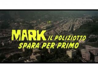Mark il poliziotto spara per primo