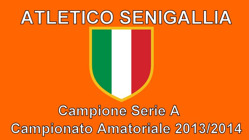 Atletico Senigallia, campione 2013/2014