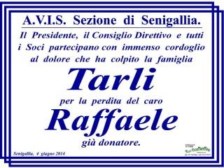 Raffaele Tarli, lutto, partecipazione