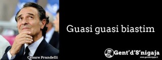 Gent'd'S'nigaja - Cesare Prandelli