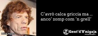 Gent'd'S'nigaja - Mick Jagger