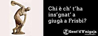 Gent'd'S'nigaja - Il Discobolo