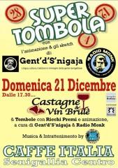 Super tombola natalizia 2014 di Gent'd'S'nigaja al Caffè Italia
