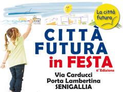 La locandina della sesta edizione de La Città Futura in Festa