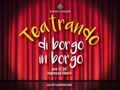 """locandina della rassegna itinerante di teatro dialettale """"Teatrando di borgo in borgo"""" di Senigallia"""