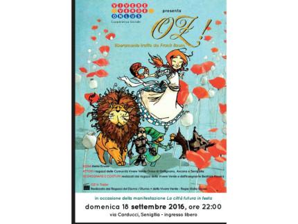 OZ! Un Musical a La Città Futura in Festa