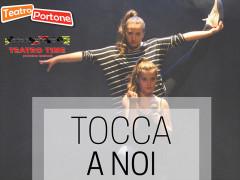 Tocca a noi - Musical al Teatro Portone di Senigallia
