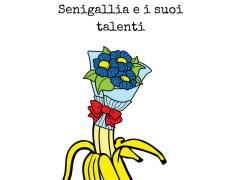Senigallia e i suoi talenti