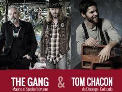 Gang e Tom Chacon