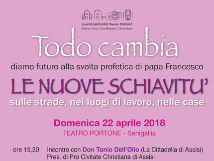 Le nuove schiavitù - incontro a Senigallia con don Tonio Dell'Olio
