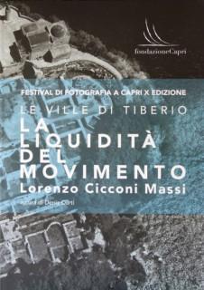 La liquidità del movimento: Lorenzo Cicconi Massi a Capri
