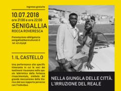Il Castello - spettacolo alla Rocca Roveresca di Senigallia