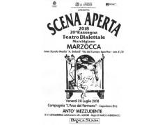 """XX° Rassegna di Teatro Dialettale Marchigiano """"SCENA APERTA"""""""
