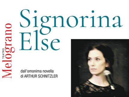 Signorina Else al Teatro Nuovo Melograno