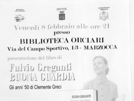 """""""Buona Guardia:Gi anni '50 di Clemente Greci"""" di Fulvio Greganti."""