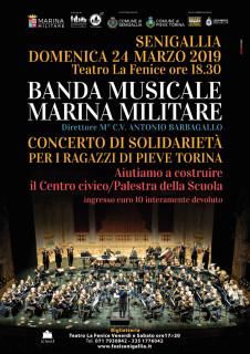 Banda Musicale Marina Militare Italiana in concerto di solidarietà a Senigallia per Pieve Torina - locandina
