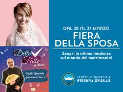 Fiera della Sposa al Centro Commerciale Ipersimply Senigallia