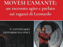 Movesi l'amante: un racconto agito e parlato sui ragazzi di Leonardo al Nuovo Melograno di Senigallia