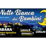 """torna a Barbara la 9° edizione della """"Notte Bianca dei Bambini"""""""