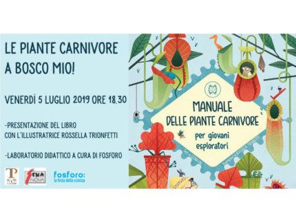 """""""Le piante carnivore"""" a Bosco Mio"""