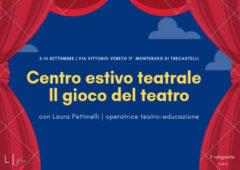 A Trecastelli il primo Centro Estivo Teatrale per bambini