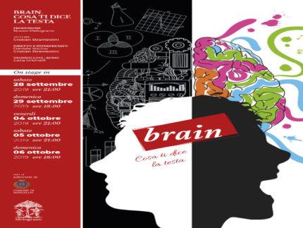 """""""Brain"""" al Teatro Nuovo Melograno"""