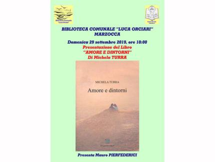 """Presentazione libro """"Amore e dintorni"""" di Michela Turra"""