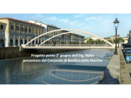 Progetto ponte 2 Giugno dell'ing. Nafez presentato dal Consorzio di Bonifica delle Marche