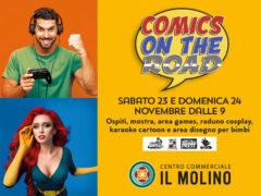"""Al Centro Commerciale Il Molino di Senigallia il 23 e 24 novembre arriva """"Comics on the Road"""""""