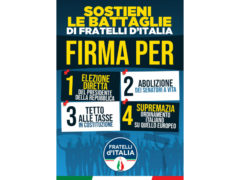 Raccolta firme per le quattro proposte di Legge di iniziativa popolare presentate da Fratelli d'Italia
