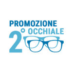 Campagna promozione 2° e 3°occhiale da Ottica Casagrande Lorella di Senigallia
