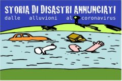 Storia di disastri annunciati