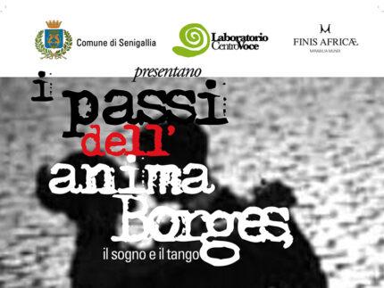 I Passi dell'Anima, Borges il sogno e il tango