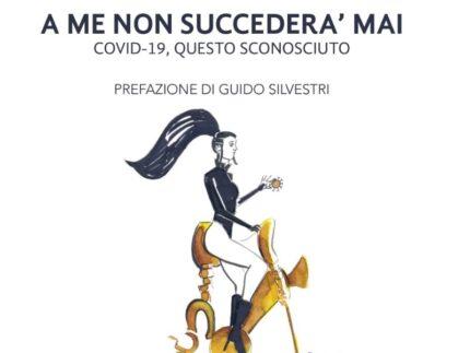 A me non succederà mai, di Paolo Battisti