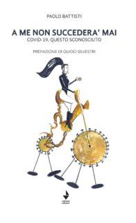 A me non succederà mai, di Paolo Battisti - copertina