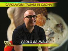 """Brunelli a """"Striscia la Notizia"""" nella rubrica """"Capolavori in cucina"""""""