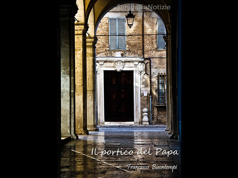20 06 2015 il portico del papa senigallia notizie for Disegni del portico laterale